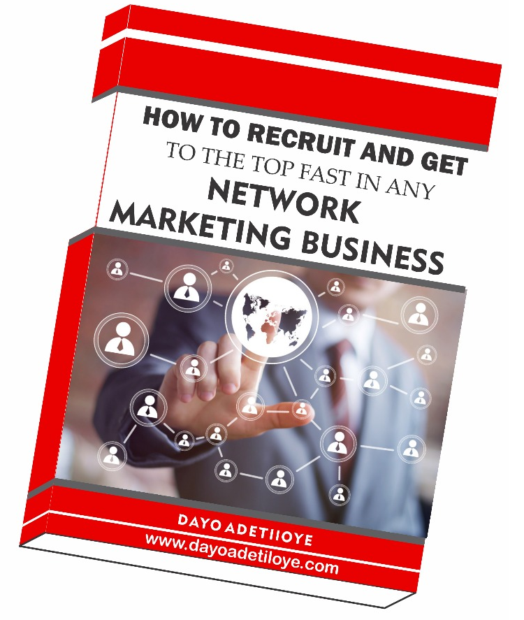How to Recruit and get to the Top fast in Any Network Marketing Business