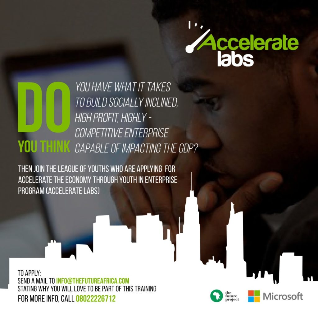 Apply for The Future Project Microsoft Accelerate LABS Program 2017 for Start ups in Nigeria closes on 24 August 2017