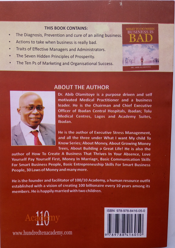BOOK REVIEW: WHAT TO DO WHEN BUSINESS IS BAD Written by Dr. ABIB OLAMITOYE