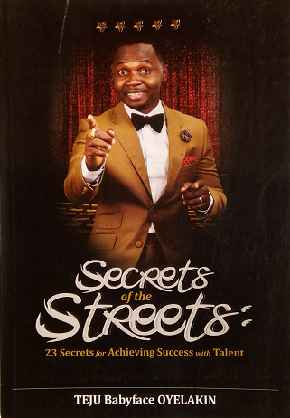 BOOK REVIEW: Secrets of The Streets by TEJU BABYFACE OYELAKIN