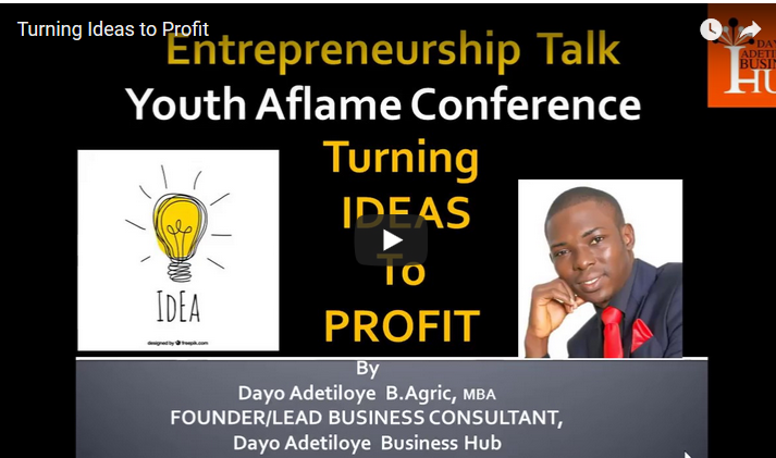 Video Training by Dayo Adetiloye Titled: Turning your Idea to Profit