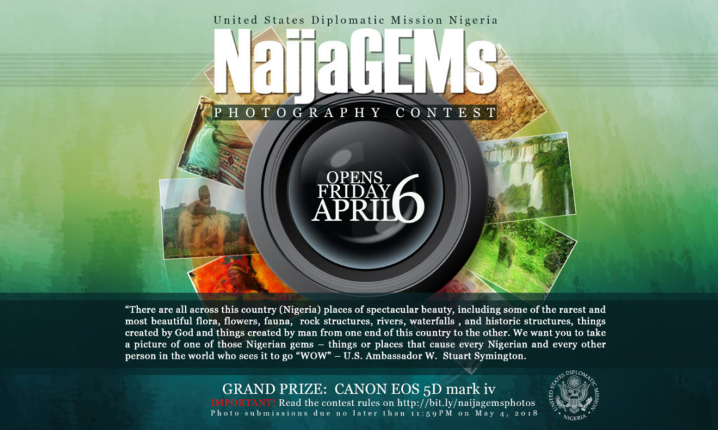 The U.S. Mission Nigeria invites Nigerians to compete in its NaijaGems Photography contest to raise awareness of Nigeria's natural beauty.