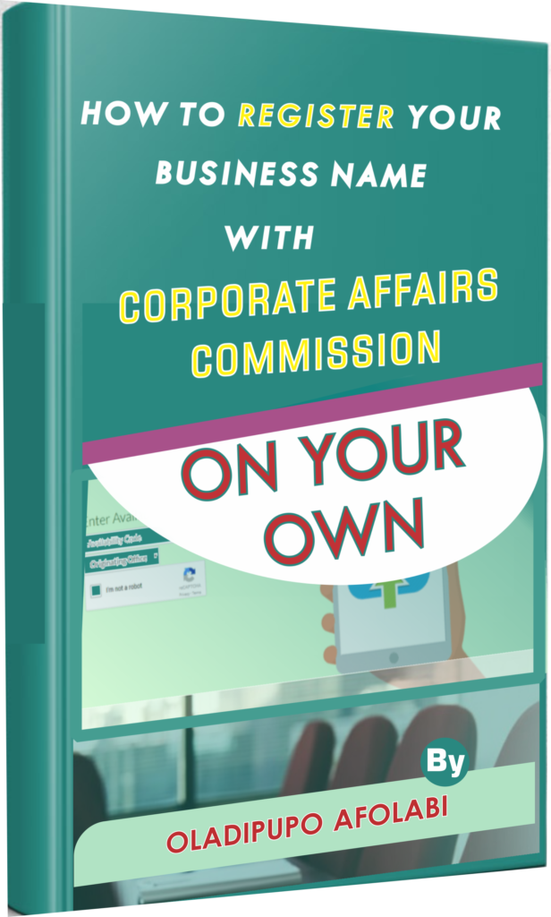 E Book HOW TO REGISTER YOUR BUSINESS NAME WITH CORPORATE AFFAIRS COMMISSION ON YOUR OWN
