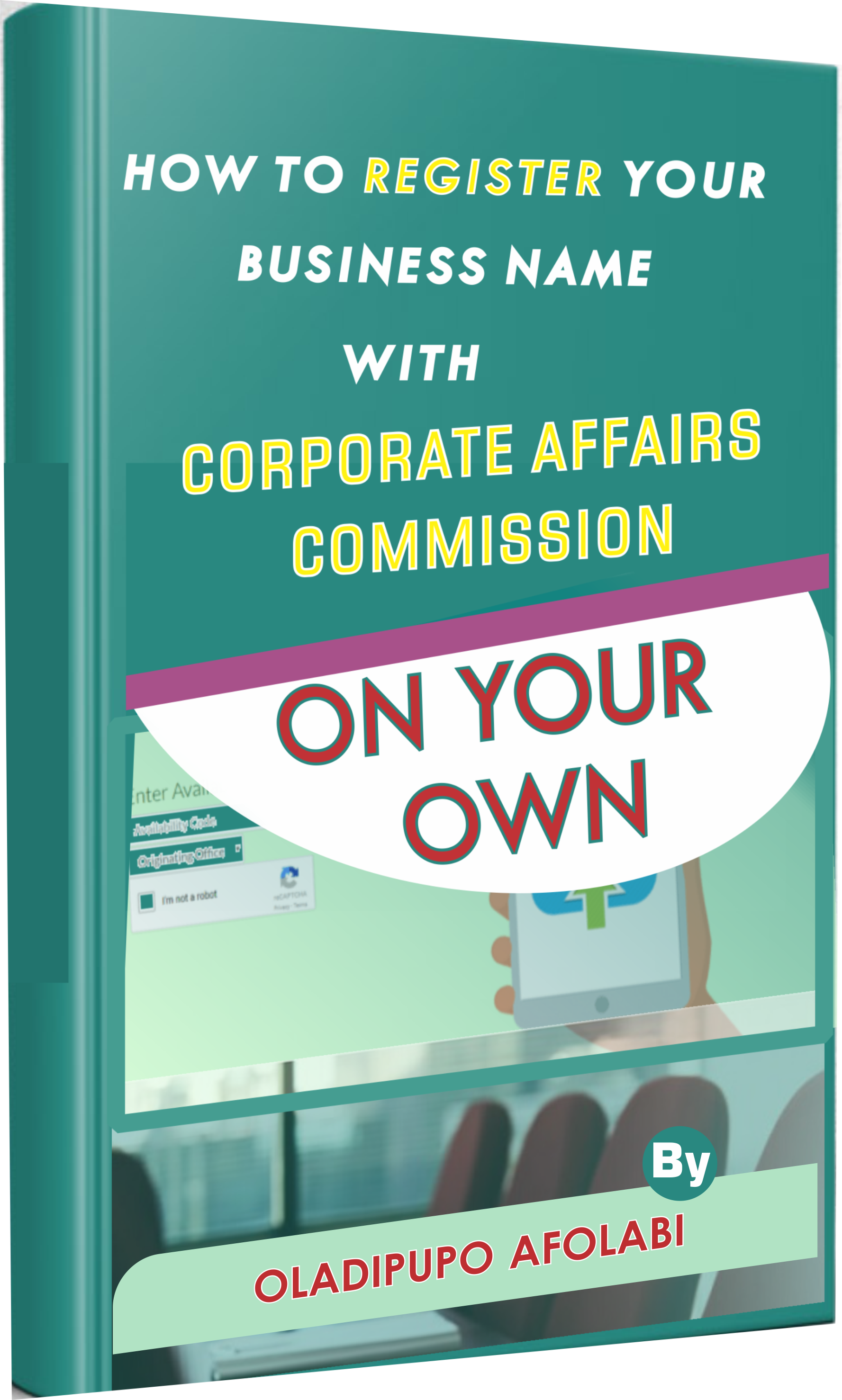 How to Register Your Business Name With Corporate Affairs Commission of Nigeria