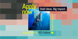 Apply for TED Fellows Program 2020 (All Expense Paid)